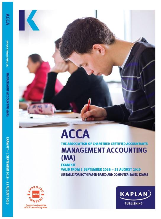 Kaplan ACCA/FIA F2-FMA Management Accounting Exam Kit September 2018