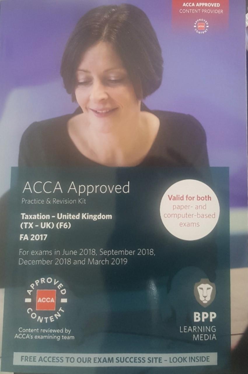BPP ACCA F6 Taxation Revision Kit (FA2017) (TX-UK) Upto